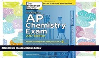 FAVORIT BOOK  Cracking the AP Chemistry Exam, 2017 Edition: Proven Techniques to Help You Score a