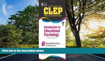 READ THE NEW BOOK  CLEP Introduction to Educational Psychology (REA) - The Best Test Prep (CLEP