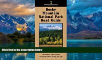 Buy  National Geographic Road Guide to Rocky Mountain National Park (National Geographic Road