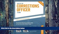 Must Have  Master the Corrections Officer Exam (Peterson s Master the Correction Officer)