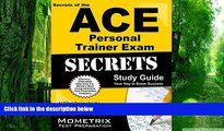 READ FULL  Secrets of the ACE Personal Trainer Exam Study Guide: ACE Test Review for the American