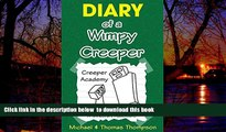 liberty books  Minecraft: Diary of a Wimpy Creeper: Creeper Academy, A Minecraft Adventure