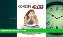 FAVORIT BOOK  Concise Advice: Jump-Starting Your College Admissions Essays (Second Edition) BOOK