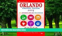 Buy NOW Arthur H. Gooden Orlando Travel Guide 2015: Shops, Restaurants, Cafés, Bars, Pubs and