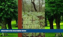 Buy Jim Hochgesang Hiking and Biking in Cook County Illinois (Third in a Series of Chicagoland