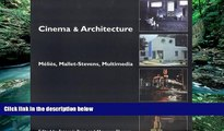 Buy NOW  Cinema   Architecture : Melies, Mallet-Stevens, Multimedia   Full Book