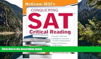 Deals in Books  McGraw-Hill s Conquering SAT Critical Reading (5 Steps to a 5 on the Advanced