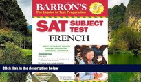 Deals in Books  SAT Subject Test French: With 3 Audio CDs (Barron s SAT Subject Test French