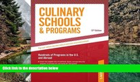 Deals in Books  Culinary Schools   Programs: Hundred of Programs in the U.S and Abroad (Peterson s