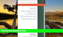 Buy NOW  Skills Development in Higher Education and Employment (Society for Research into Higher