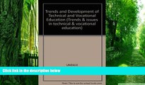 Must Have  Trends and Development of Technical and Vocational Education (Trends   issues in