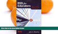 Big Sales  RSS for Educators: Blogs, Newsfeeds, Podcasts, and Wikis in the Classroom  Premium
