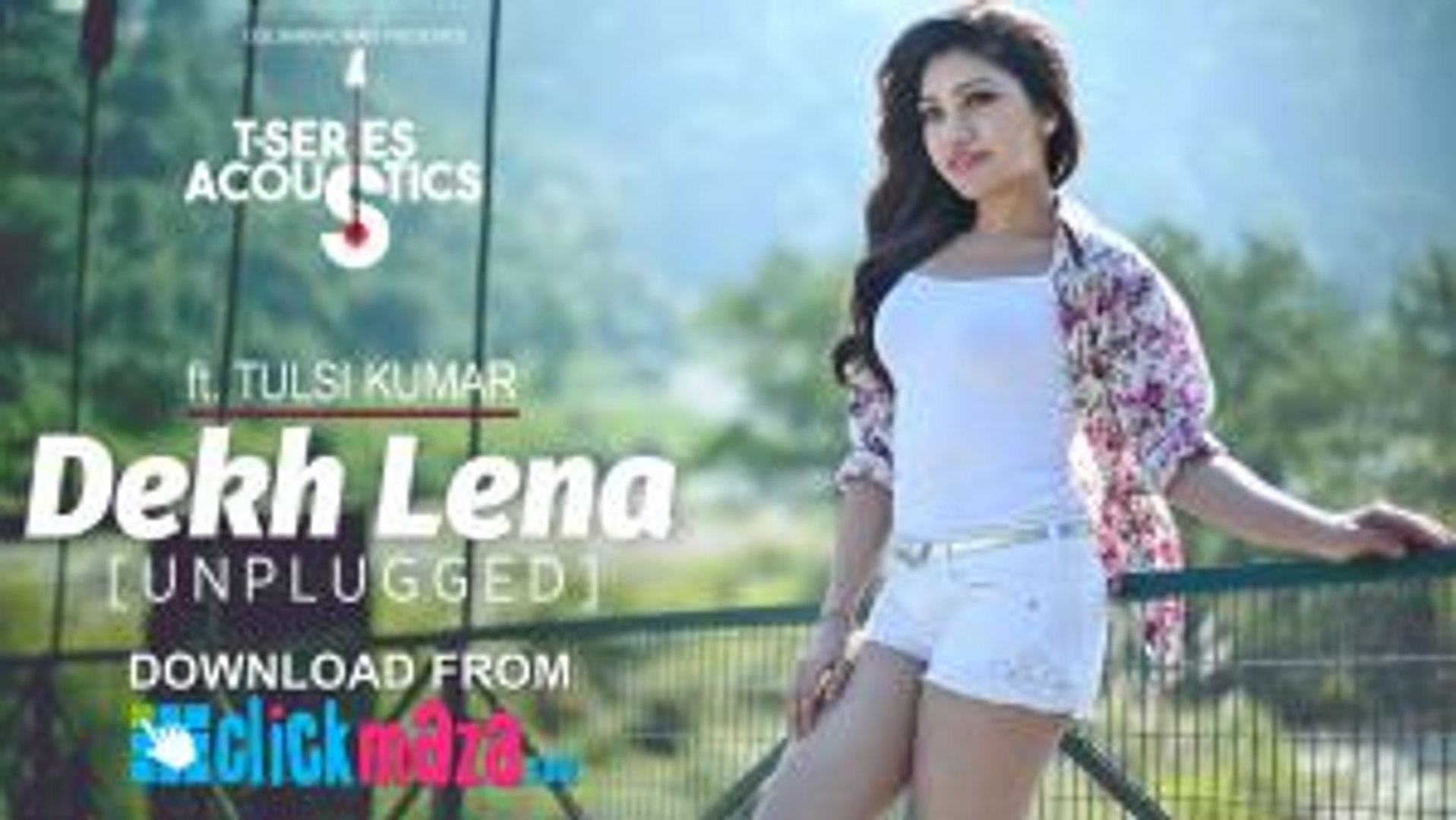 Dekh Lena | Tulsi Kumar | (Unplugged) Video Song | T-Series Acoustics | Tulsi Kumar | T-Series