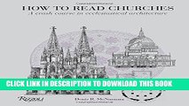 [PDF] Mobi How to Read Churches: A Crash Course in Ecclesiastical Architecture Full Download