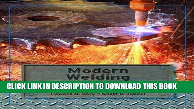 [READ] Online Modern Welding Technology (6th Edition) Audiobook Download