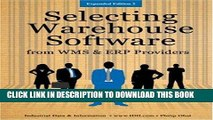 [READ] Ebook Selecting Warehouse Software from WMS   ERP Providers - Expanded Edition: Find the
