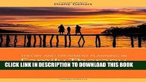 [PDF] Epub Theory and Treatment Planning in Family Therapy: A Competency-Based Approach Full