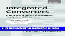 [READ] Ebook Integrated Converters: D to A and A to D Architectures, Analysis and Simulation