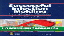 [READ] Online Successful Injection Molding: Process, Design, and Simulation Free Download