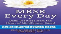 Ebook MBSR Every Day: Daily Practices from the Heart of Mindfulness-Based Stress Reduction Free