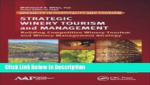 [PDF] Strategic Winery Tourism and Management: Building Competitive Winery Tourism and Winery