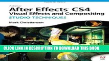 Ebook Adobe After Effects CS4 Visual Effects and Compositing Studio Techniques Free Read