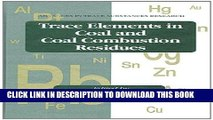 [READ] Ebook Trace Elements in Coal and Coal Combustion Residues (Advances in Trace Substances