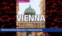 Read books  Vienna, Prague, Budapest. by Mary-Ann Gallagher, Sadakat Kadri, Matthew Gardner BOOOK