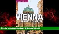 Read book  Vienna, Prague, Budapest. by Mary-Ann Gallagher, Sadakat Kadri, Matthew Gardner BOOK