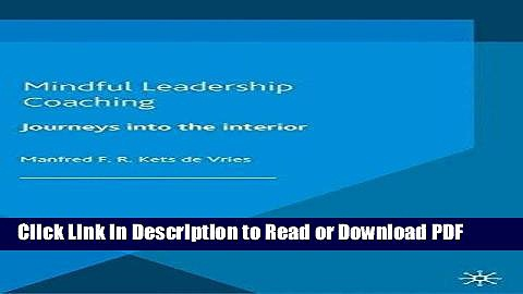Read Mindful Leadership Coaching: Journeys into the Interior (INSEAD Business Press) Free Books