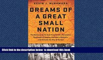 liberty books  Dreams of a Great Small Nation: The Mutinous Army that Threatened a Revolution,