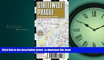 Read books  Streetwise Prague Map - Laminated City Center Street Map of Prague, Czech Republic