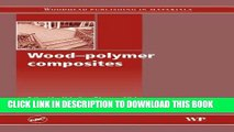 [READ] Ebook Wood-Polymer Composites (Woodhead Publishing Series in Composites Science and