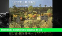Read books  Cotswold Scene: A View of the Hills and Surroundings with Bath and Stratford Upon Avon