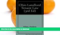READ BOOK  Ohio Landlord Tenant Law (3rd ed) FULL ONLINE