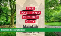 Buy  The Past and Future City: How Historic Preservation is Reviving America s Communities Ms.