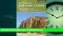 liberty books  Walking the Jurassic Coast: Dorset and East Devon - The Walks, the Rocks, the