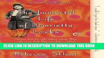 Ebook The Immortal Life of Henrietta Lacks Free Read