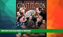 EBOOK ONLINE  The United States Constitution: A Round Table Comic Graphic Adaptation  BOOK ONLINE