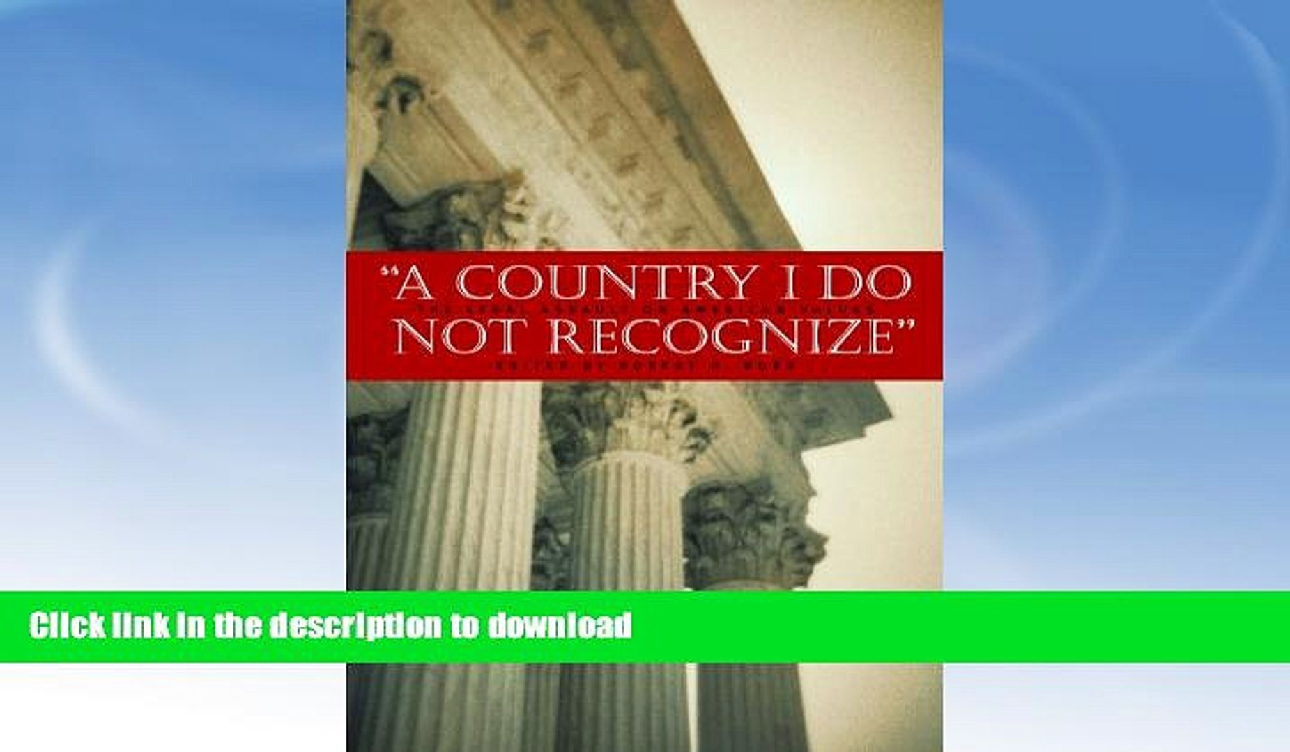 FAVORITE BOOK  A Country I Do Not Recognize: The Legal Assault on American Values (Hoover