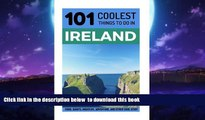 101 Coolest Things to Do in Ireland Ireland Travel Guide Ireland