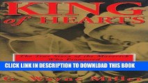 Ebook King of Hearts: The True Story of the Maverick Who Pioneered Open-Heart Surgery Free Read