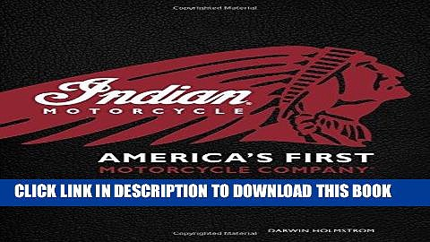 Ebook Indian Motorcycle(R): America s First Motorcycle Company Free Read