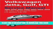 Best Seller Volkswagen Jetta, Golf, GTI Service Manual: 1999-2005 1.8l Turbo, 1.9l TDI, Pd Diesel,