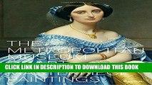 Ebook The Metropolitan Museum of Art: Masterpiece Paintings Free Read