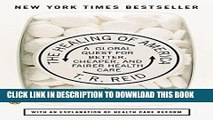 Ebook The Healing of America: A Global Quest for Better, Cheaper, and Fairer Health Care Free