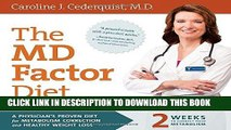 [FREE] Download The MD Factor Diet: A Physician's Proven Diet for Metabolism Correction and