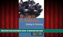 "liberty books  Time Out Brussels   Antwerp Eating   Drinking Guide (""Time Out"" Guides) [DOWNLOAD]"