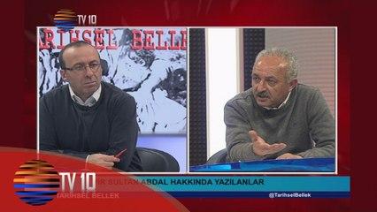 TARİHSEL BELLEK - VELİ BÜYÜKŞAHİN & HAMZA AKSÜT & PİR SULTAN ABDAL - 25.03.2016