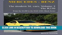 Ebook MERCEDES-BENZ, The modern SL cars, The R230: From the SL280 to the SL65 AMG Black Series